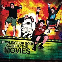 Bowling for Soup Goes to the Movies - Wikipedia