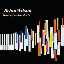 https://upload.wikimedia.org/wikipedia/en/thumb/3/3e/Brian_Wilson_Reimagines_Gershwin.jpeg/220px-Brian_Wilson_Reimagines_Gershwin.jpeg