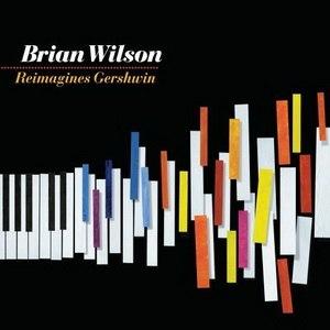 Brian Wilson Reimagines Gershwin - Image: Brian Wilson Reimagines Gershwin