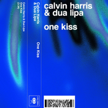 "A blue and black visual featuring the artits, Calvin Harris' and Dua Lipa's names, and the song name ""One Kiss"" in multiple places throughout the cover. It also features the song length, the record label's logo and a barcode."