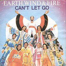 Cant Let Go Earth Wind Fire Song Wikipedia