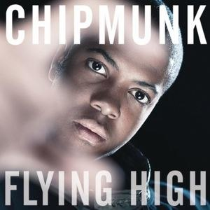 Flying High (Chipmunk song) - Image: Chipmunk Flying High cover