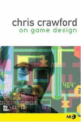 Chris Crawford on Game Design - Image: Chris Crawford on Game Design