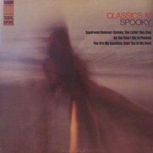 Spooky (Classics IV song) - Image: Classics Iv LP