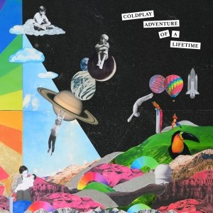 Adventure of a Lifetime - Image: Coldplay, Adventure Of A Lifetime, Artwork