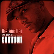 Common - Thisisme Then.jpg