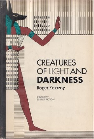 Creatures of Light and Darkness - Cover of first edition (hardcover)