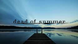 Dead of Summer intertitle.png