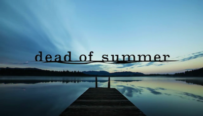 Picture of a TV show: Dead Of Summer