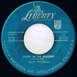 Sittin' in the Balcony - Image: Eddie Cochran Sittin In The Balcony Liberty F 55056