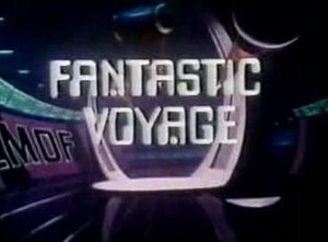 Fantastic Voyage (TV series) - Image: Fantasticvoyageanima ted
