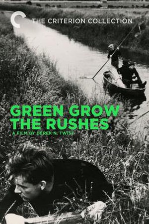 Green Grow the Rushes (film) - Image: Green Grow the Rushes (film)