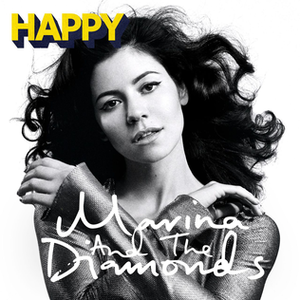 Happy (Marina and the Diamonds song) - Image: Happy by Marina and the Diamonds, single cover