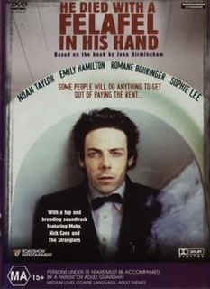 <i>He Died with a Felafel in His Hand</i> (film) 2001 comedy film by Richard Lowenstein