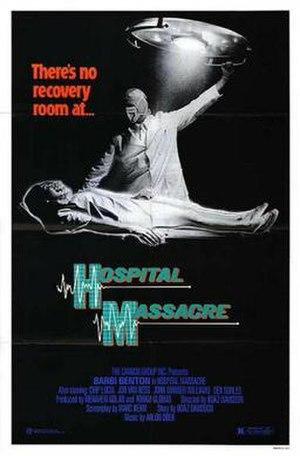 Hospital Massacre - Image: Hospitalmassacre