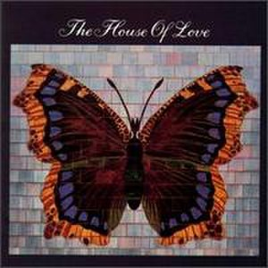 The House of Love (1990 album) - Image: Houseoflove 1990