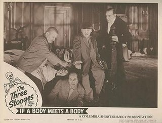 <i>If a Body Meets a Body</i> 1945 film by Jules White
