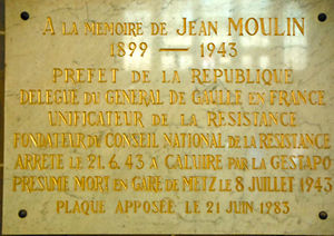 Jean Moulin - Tribute to Jean Moulin in the Imperial train station of Metz, in which he is believed to have died.