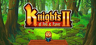 <i>Knights of Pen & Paper 2</i> 2015 role-playing video game