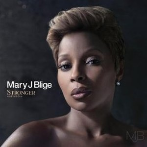 Stronger with Each Tear - Image: MJB Strong with Each Tear (U.S. version)