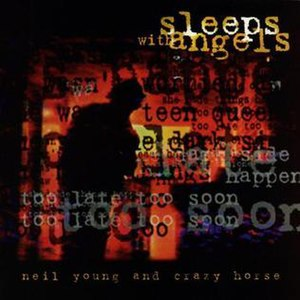 Sleeps with Angels - Image: Neil Young & Crazy Horse Sleeps With Angels (album cover)