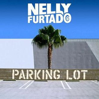 Parking Lot (song) - Image: Nelly Furtado Parking Lot
