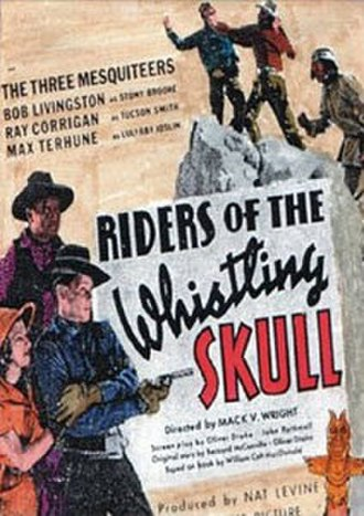 Riders of the Whistling Skull - Image: Poster of the movie Riders of the Whistling Skull