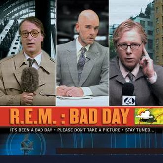 Bad Day (R.E.M. song) - Image: R.E.M. Bad Day