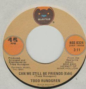 Can We Still Be Friends - Image: Rundgren CWSBF