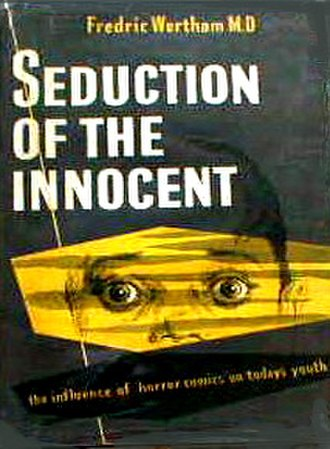 Seduction of the Innocent - First U.K. printing, 1954.