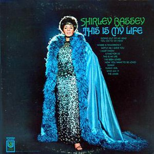 This Is My Life (Shirley Bassey album) - Image: Shirley Bassey This Is My Life