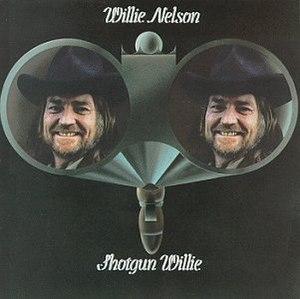 Shotgun Willie - Image: Shotgun Willie