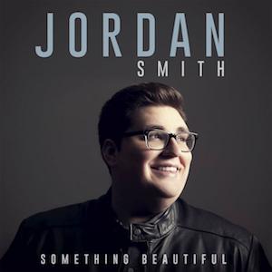 Something Beautiful (Jordan Smith album) - Image: Something Beautiful (Official Album Cover) by Jordan Smith