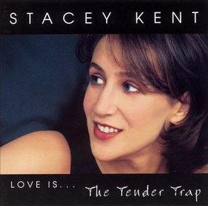 Love Is...The Tender Trap - Image: Stacey Love