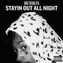 220px-StayinOutAllNight.jpg