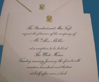 Graphics and Calligraphy Office - An engraved White House invitation during the administration of William Howard Taft showing the now classic combination of copper plate round hand and the Seal of the President.