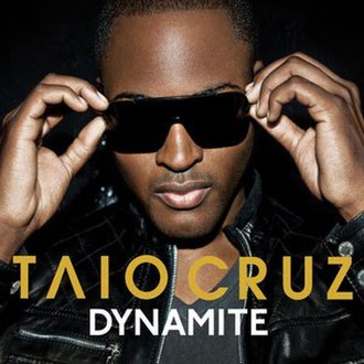 Dynamite (Taio Cruz song) - Image: Taio Cruz Dynamite (Official Single Cover)