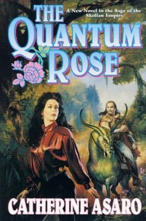 The Quantum Rose - Cover of first edition (hardcover)