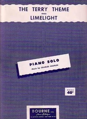 """Limelight (1952 film) - Sheet music cover of """"The Terry Theme"""", by Charlie Chaplin, and published by Bourne, Inc."""