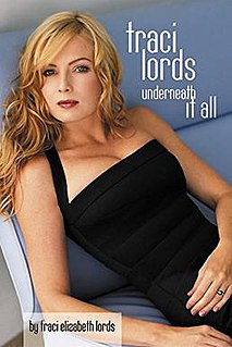 <i>Traci Lords: Underneath It All</i> book by Traci Lords
