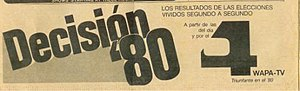 """WAPA-TV - WAPA-TV's """"Open 4"""" logo in a 1980 newspaper advertisement for Decisión '80. The """"Open 4"""" logo in this ad was used from 1968 to 1986, and again from 1996 to 1998."""