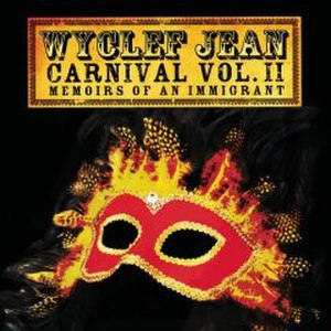 Carnival Vol. II: Memoirs of an Immigrant - Image: Wyclef Jean Carnival II Memoirsofan Immigrant
