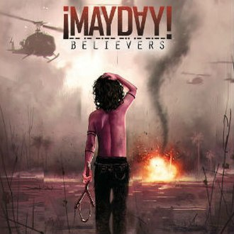 Believers (¡Mayday! album) - Image: ¡Mayday! Believers