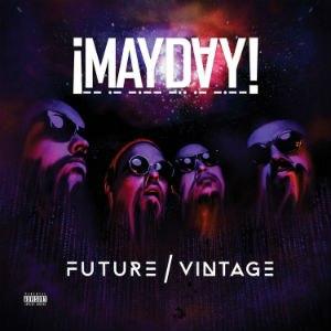 Future Vintage - Image: ¡Mayday! Future Vintage