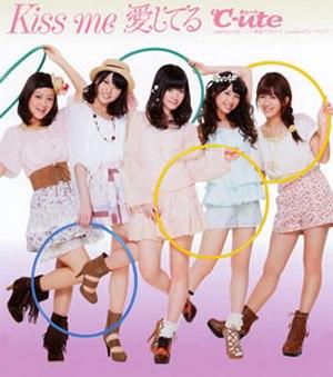 Kiss Me Aishiteru - Image: °C ute Kiss me Aishiteru Regular Edition (EPCE 5760) cover