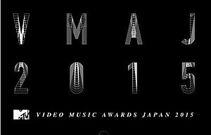 2015 MTV Video Music Awards Japan - Image: 2015 MTVVMAJ