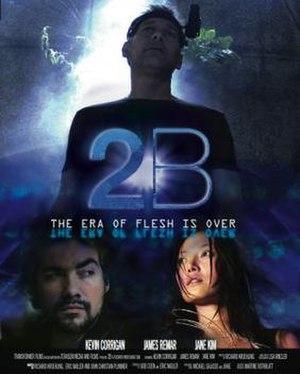 2B (film) - Image: 2B film