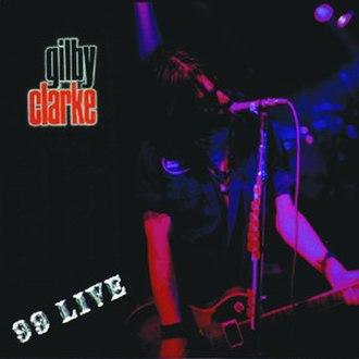 99 Live - Image: 99livegilbyclarke
