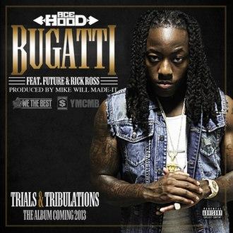 Bugatti (song) - Image: Ace Hood Bugatti