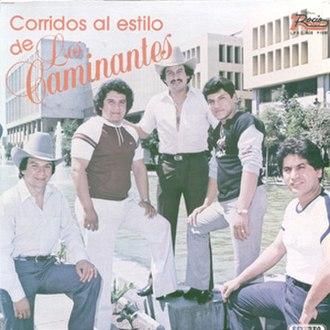 Corridos Al Estilo De Los Caminantes - Image: Album Cover Los Caminantes Corridos Al Estilo De Los Caminantes